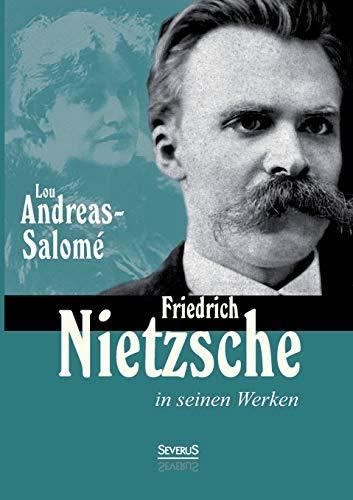9783863476687: Friedrich Nietzsche in Seinen Werken (German Edition)