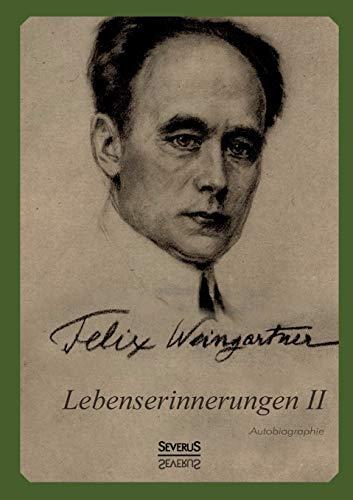 9783863477257: Lebenserinnerungen II. Autobiographie