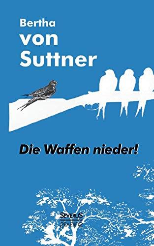 9783863479350: Die Waffen Nieder! (German Edition)