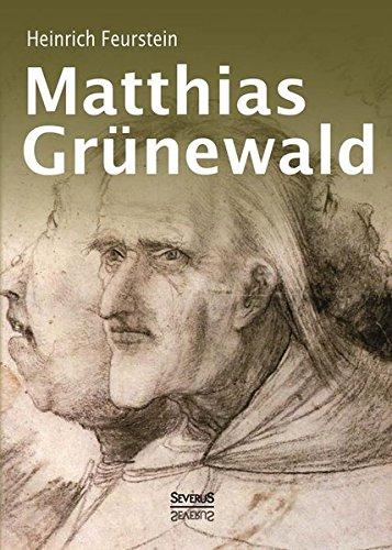 9783863479725: Matthias Grünewald. Biografie