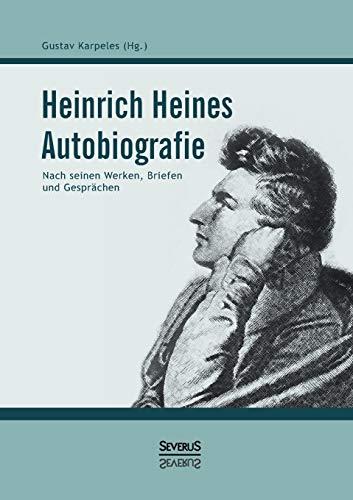 Heinrich Heines Autobiografie (Paperback): Heinrich Heine, Gustav Karpeles