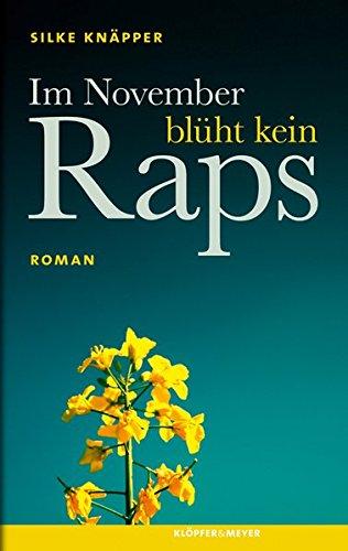 9783863510367: Im November blüht kein Raps