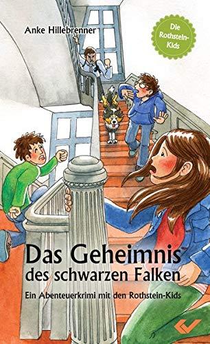 9783863531324: Das Geheimnis des schwarzen Falken: Ein Abenteuerkrimi mit den Rothstein-Kids