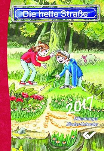 9783863533342: Die helle Straße 2017. Buchausgabe: Dillenburger Kinder-Kalender