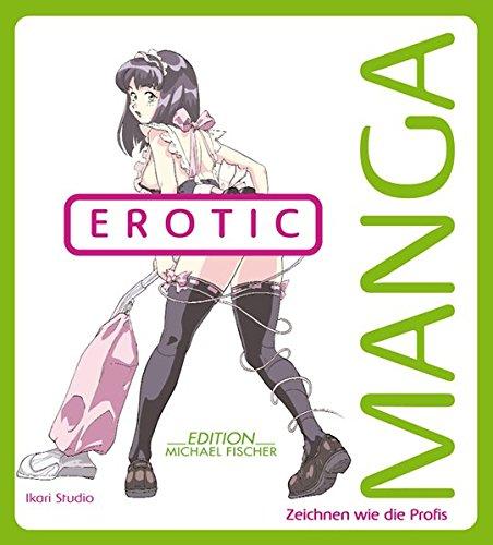 9783863550738 manga erotic zeichnen wie die profis zvab 3863550730. Black Bedroom Furniture Sets. Home Design Ideas
