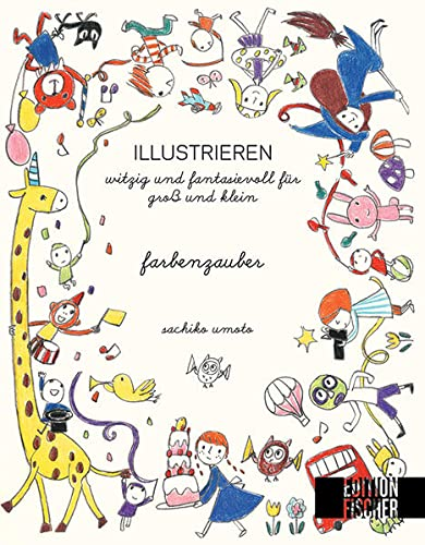 9783863552107: Farbenzauber: witzig und fantasievoll f�r Gro� und Klein