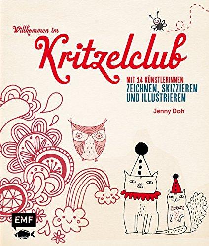 9783863552404: Willkommen im Kritzelclub