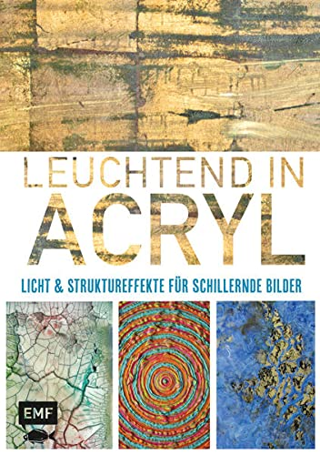 9783863552473: Leuchtend in Acryl