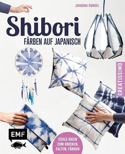 9783863553746: Shibori - Färben auf Japanisch