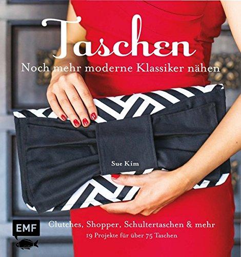 9783863554842: Taschen - noch mehr moderne Klassiker nähen