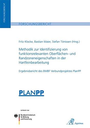 Methodik zur Identifizierung von funktionsrelevanten Oberflächen- und Randzoneneigenschaften ...