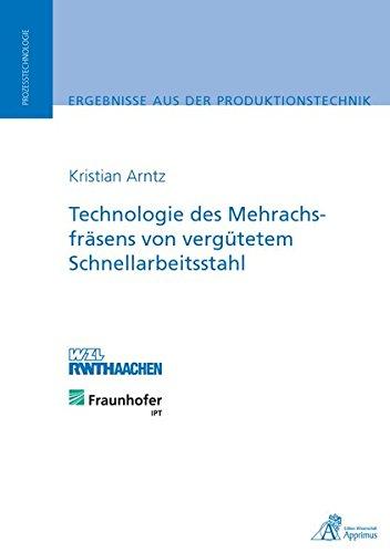Technologie des Mehrachsfräsens von vergütetem Schnellarbeitsstahl (Paperback): Kristian ...