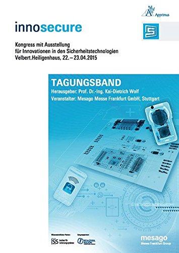Innosecure - Kongress mit Ausstellung für Innovationen in den Sicherheitstechnologien: GmbH ...