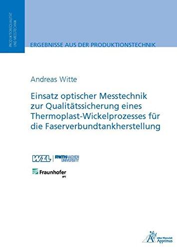 9783863593582: Einsatz optischer Messtechnik zur Qualitätssicherung eines Thermoplast-Wickelprozesses für die Faserverbundtankherstellung