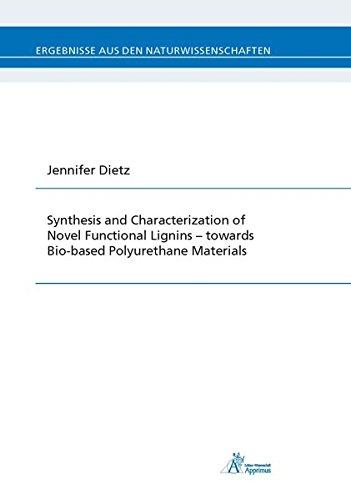 Synthesis and Characterization of Novel Functional Lignins - towards Bio-based Polyurethane ...