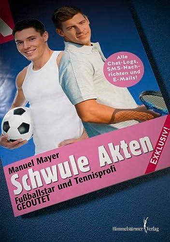 Schwule Akten: Fußballstar und Tennisprofi: Geoutet!: Manuel Mayer