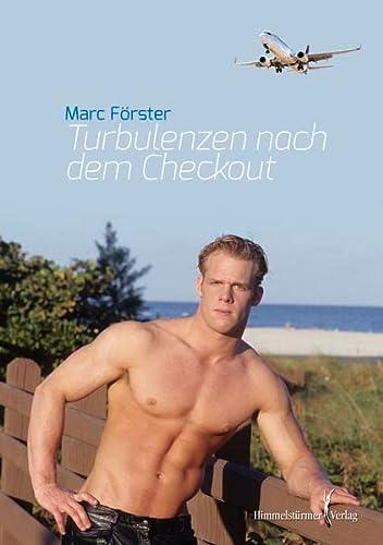 Turbulenzen nach dem Checkout: Förster, Marc
