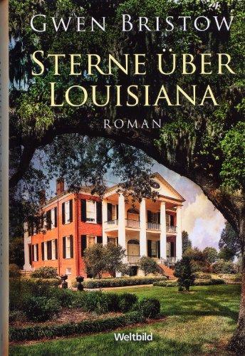 Louisiana-Trilogie 3 Bände - Tiefer Süden -: Gwen Bristow
