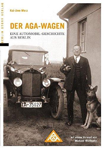 9783863680060: Der AGA-Wagen: Eine Automobil-Geschichte aus Berlin