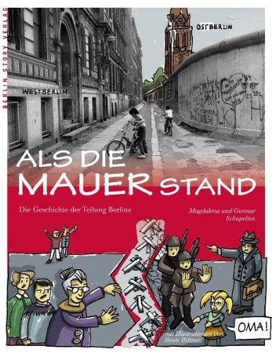 9783863680169: Als die Mauer stand: Die Geschichte der Berliner Mauer