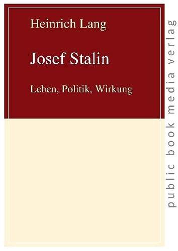 9783863690526: Josef Stalin: Leben, Politik, Wirkung