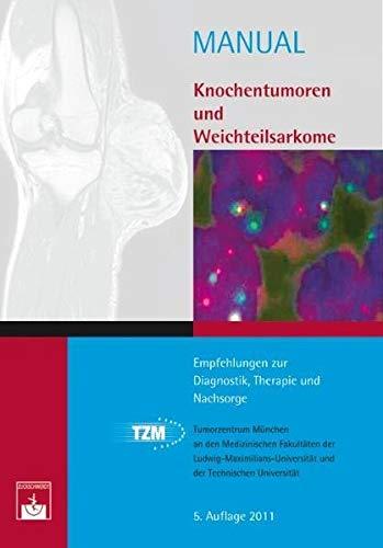 9783863710330: Knochentumoren und Weichteilsarkome: Empfehlungen zur Diagnostik, Therapie und Nachsorge