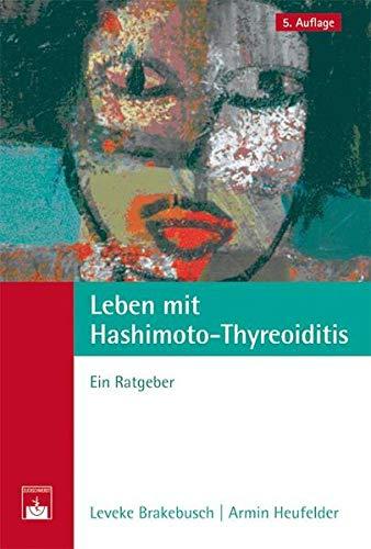 9783863710699: Leben mit Hashimoto-Thyreoiditis: Ein Ratgeber