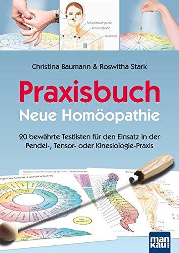 9783863741068: Praxisbuch Neue Homöopathie