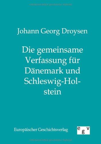 9783863820206: Die gemeinsame Verfassung für Dänemark und Schleswig-Holstein