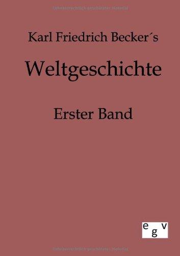 Weltgeschichte: Karl Friedrich Becker