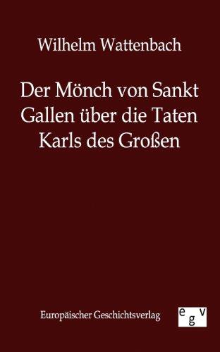 9783863821296: Der M�nch von Sankt Gallen �ber die Taten Karls des Gro�en