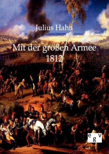 9783863821340: Mit der großen Armee 1812
