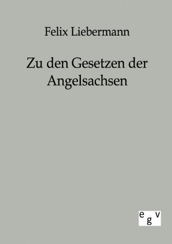 9783863821654: Zu den Gesetzen der Angelsachsen (German Edition)