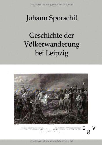 Geschichte Der V Lkerschlacht Bei Leipzig: Johann Sporschil