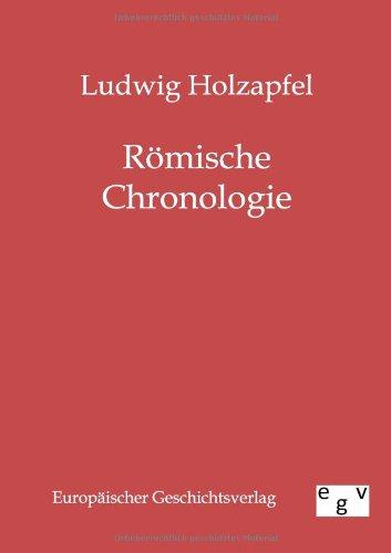 Römische Chronologie: Ludwig Holzapfel