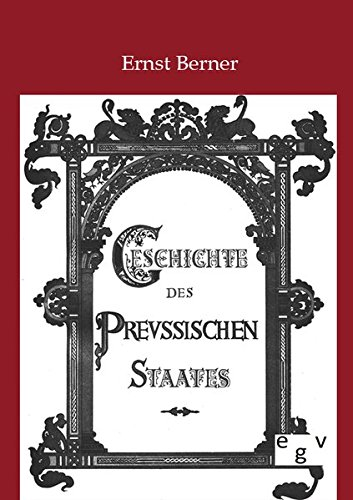 9783863822736: Geschichte des Preu�ischen Staates