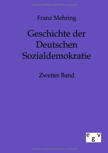 9783863823122: Geschichte der Deutschen Sozialdemokratie