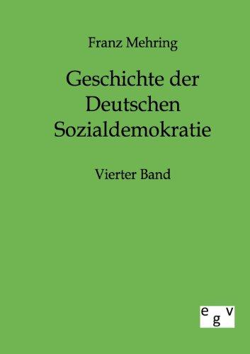 Geschichte der Deutschen Sozialdemokratie: Franz Mehring