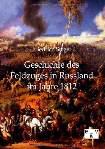 9783863823870: Geschichte des Feldzuges in Russland im Jahre 1812
