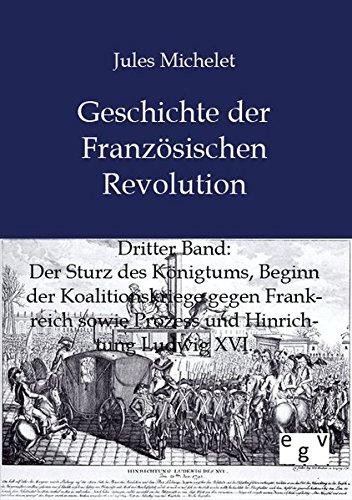 9783863824655: Geschichte der Französischen Revolution