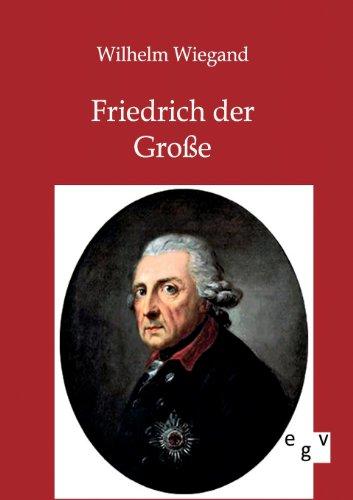 9783863824693: Friedrich der Gro�e