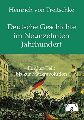 9783863824747: Deutsche Geschichte im Neunzehnten Jahrhundert (German Edition)