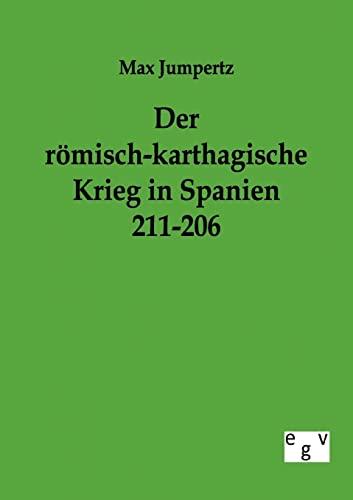 9783863824808: Der römisch-karthagische Krieg in Spanien 211-206