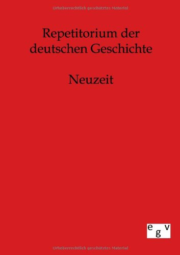 9783863825744: Repetitorium Der Deutschen Geschichte (German Edition)