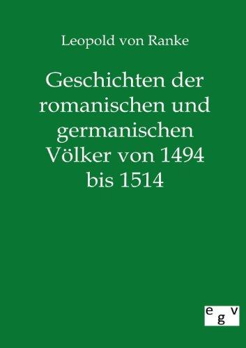 9783863826833: Geschichten der romanischen und germanischen Völker von 1494 bis 1514