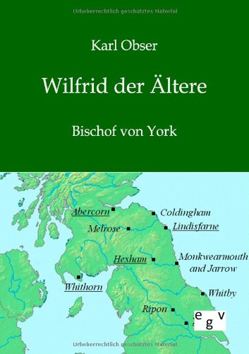 9783863827038: Wilfrid der Ältere