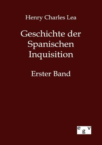 9783863827359: Geschichte der Spanischen Inquisition (German Edition)