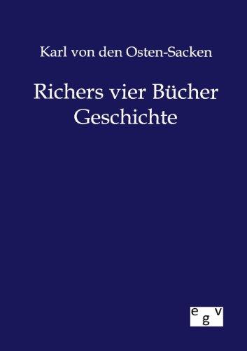 Richers vier Bücher Geschichte: Karl von den Osten-Sacken