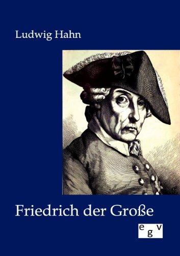 Friedrich der Große: Ludwig Hahn