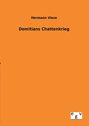 9783863828783: Domitians Chattenkrieg (German Edition)